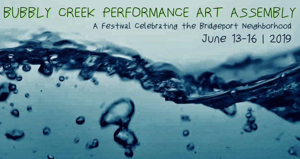 Bubbly Creek Performance Art Assembly